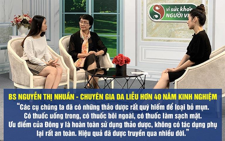 Bác sĩ Nguyễn Thị Nhuần - Giám đốc chuyên môn Trung tâm Da liễu Đông y Việt Nam đánh giá cao phương pháp trị mụn bằng Đông y