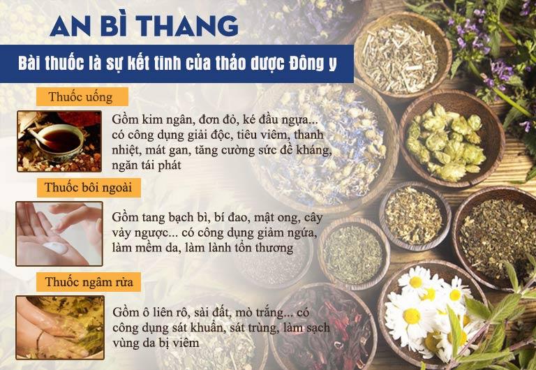 Bài thuốc An Bì Thang được bào chế từ hàng chục thảo mộc tự nhiên, an toàn, lành tính, không tác dụng phụ, dùng cho mọi đối tượng