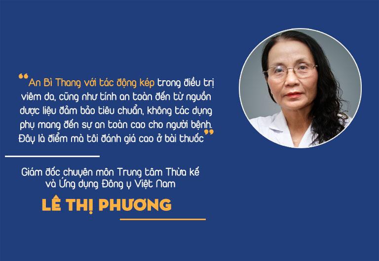Bác sĩ Lê Thị Phương, một trong những cây đại thụ về YHCT đánh giá cao hiệu quả của bài thuốc An Bì Thang