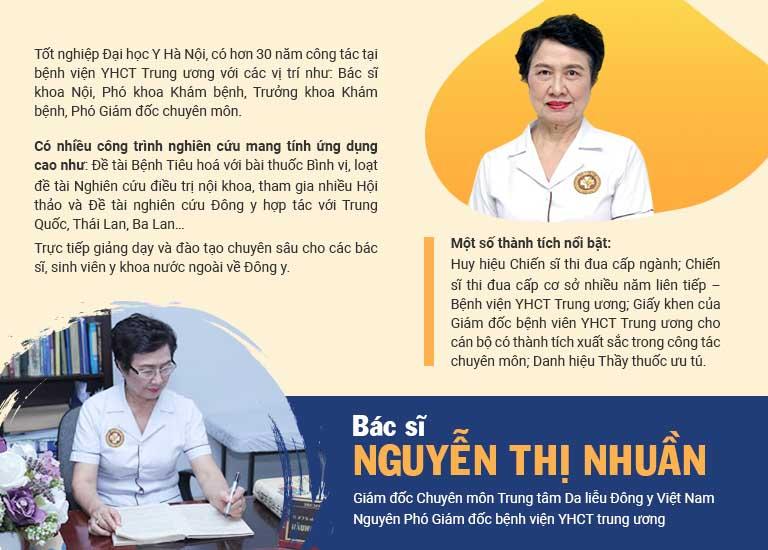 Bác sĩ Nguyễn Thị Nhuần đã có nhiều năm kinh nghiệm trong điều trị các vấn đề Da liễu