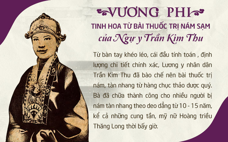 Tiền thân của bộ sản phẩm Vương Phi chính là bài thuốc giúp các phi tần, mỹ nữ Hoàng triều Thăng Long bảo vệ được làn da khỏi nám, tàn nhang