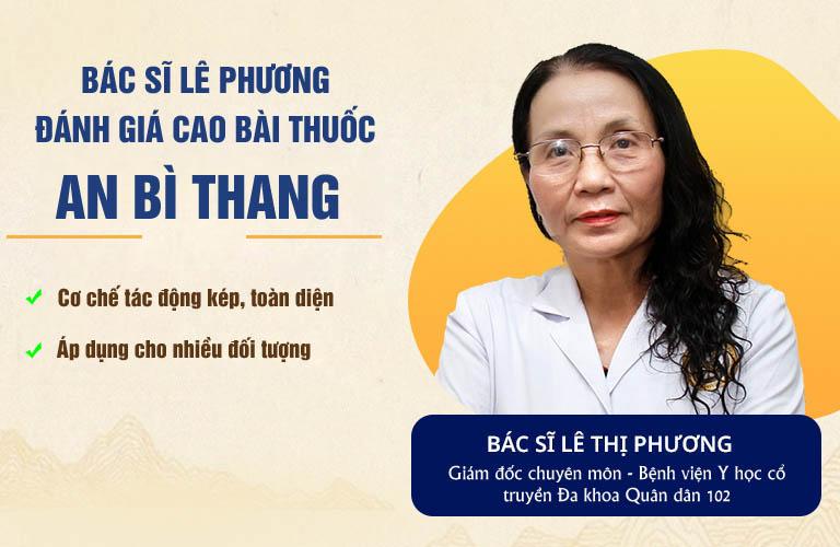 Bác sĩ Lê Thị Phương đánh giá cao hiệu quả của bài thuốc An Bì Thang