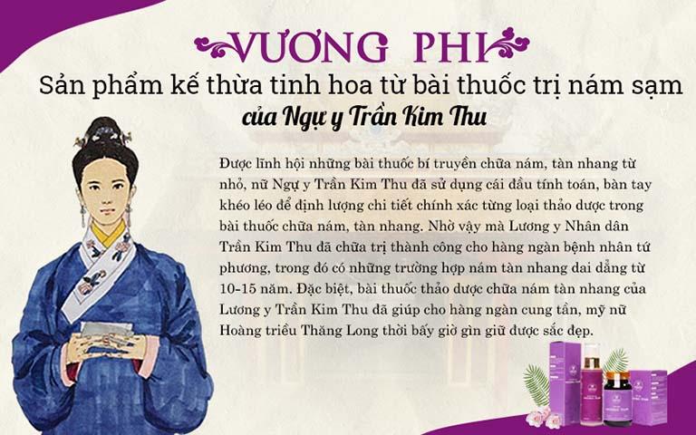 Bộ sản phẩm Vương Phi được kế thừa tinh hoa từ bài thuốc cổ phương của nữ Ngự y Trần Kim Thu