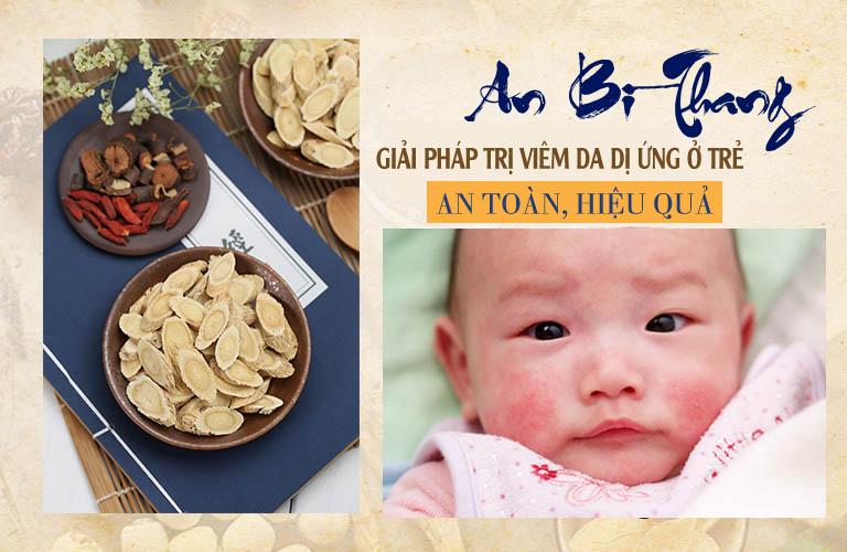 An Bì Thang chữa viêm da dị ứng ở trẻ nhỏ