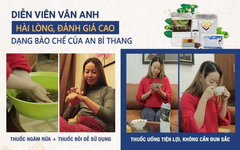 Bài thuốc An Bì Thang mang lại trải nghiệm sử dụng thoải mái cho diễn viên Vân Anh